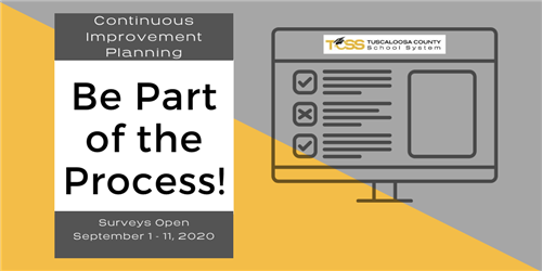 Be Part of the Process! Take the survey for our Continuous Improvement Planning.