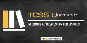 TCSS University- Informing Advocates for our Schools