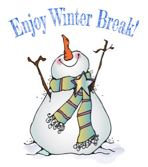 Snowman holding up letters stating Enjoy Winter Break!