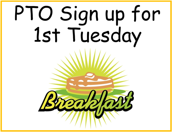 PTO 1st Tuesday Breakfast Sign Up