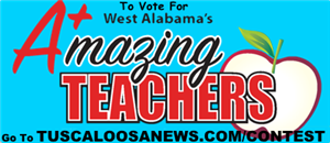 To Vote for West Alabama's Amazing Teachers go to Tuscaloosanews.com/contest