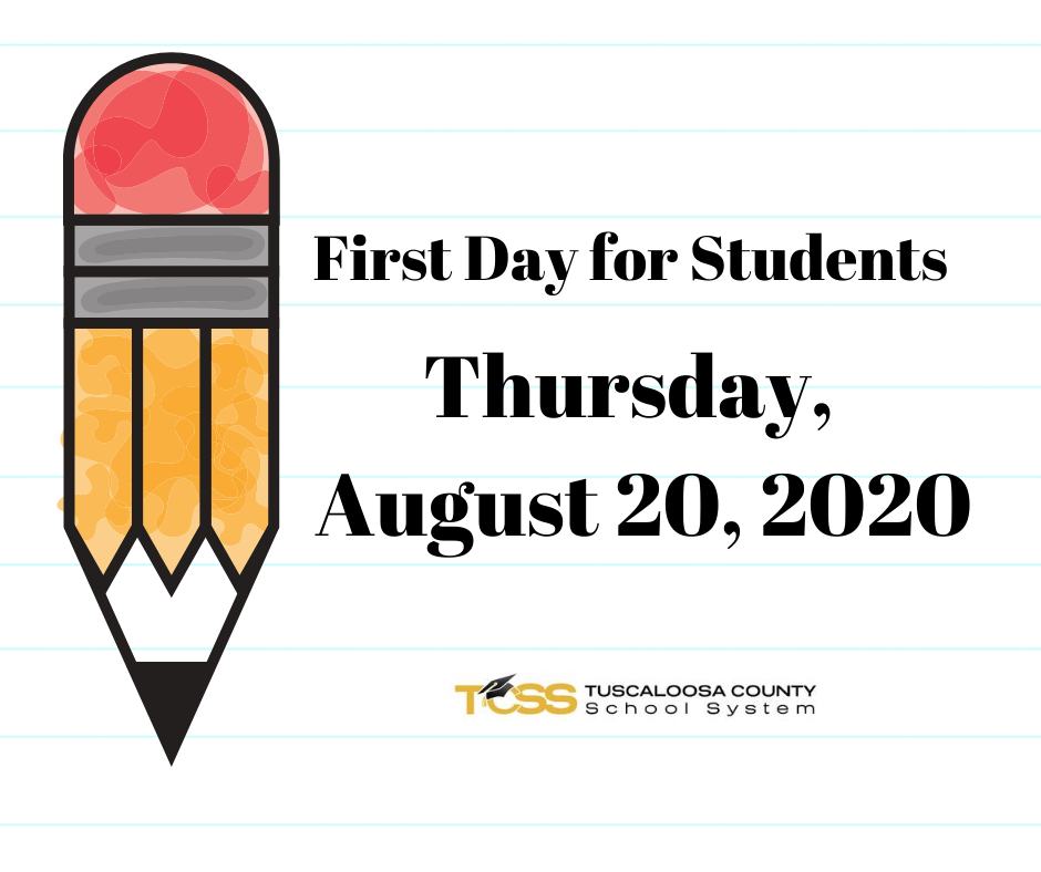 image of pencil; text: First Day for Students, Thursday, August 20, 2020, TCSS logo