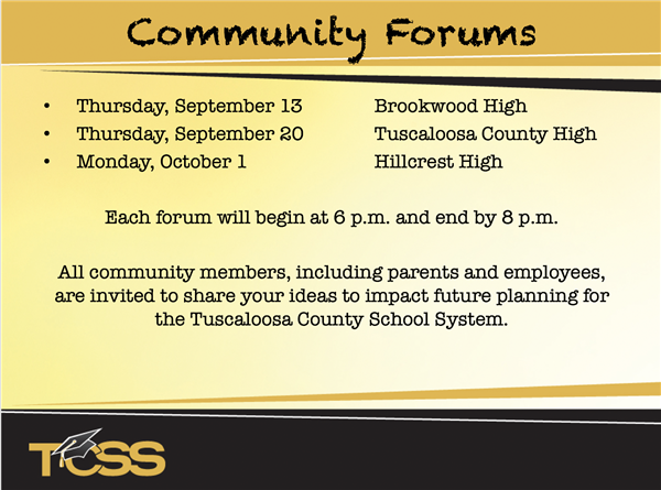 Community Forums 9/13 at BWHS, 9/20 at TCHS, 10/1 at HCHS.  Begin 6PM and End at 8PM  Community welcome to share ideas.