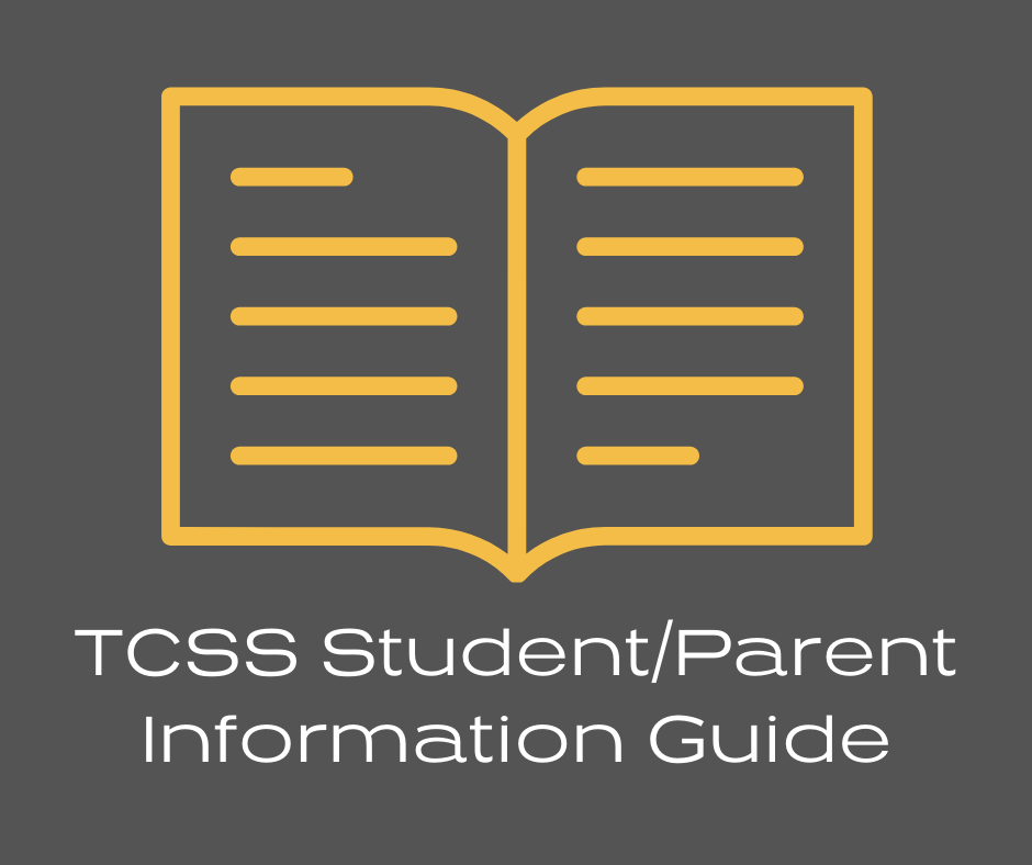 Image of booklet; text: TCSS Student/Parent Information Guide