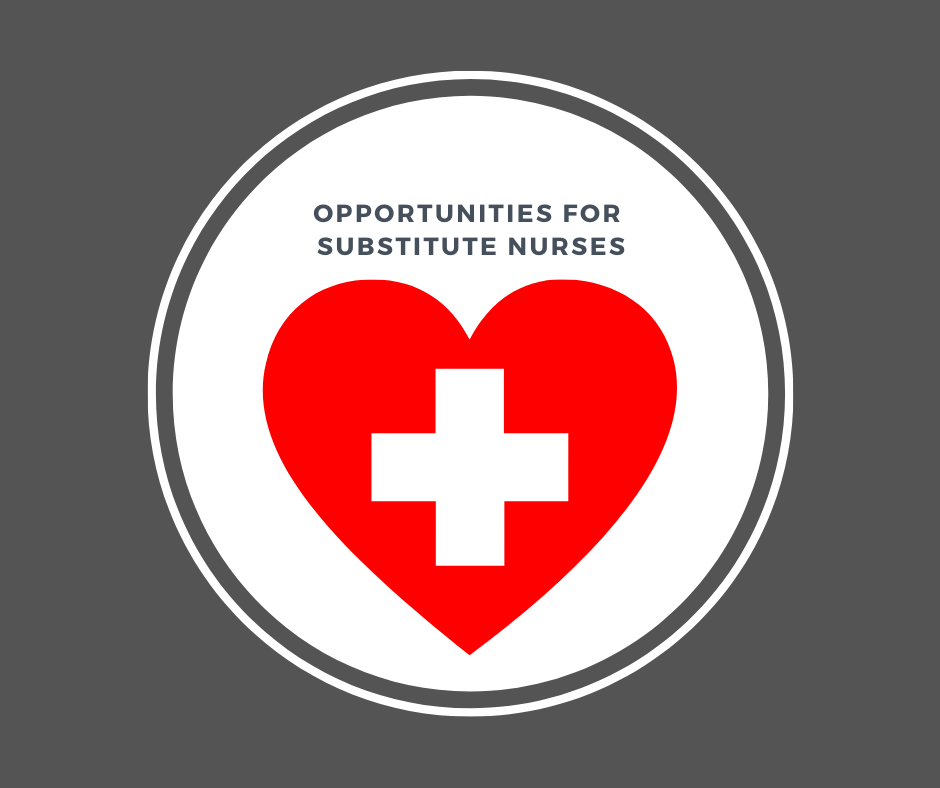text: Opportunities for Substitute Nurses
