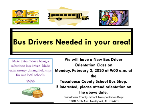 Bus Drivers needed in your area. New Bus Driver orientation class will be on Feb. 3 at 9AM at the County Bus Shop
