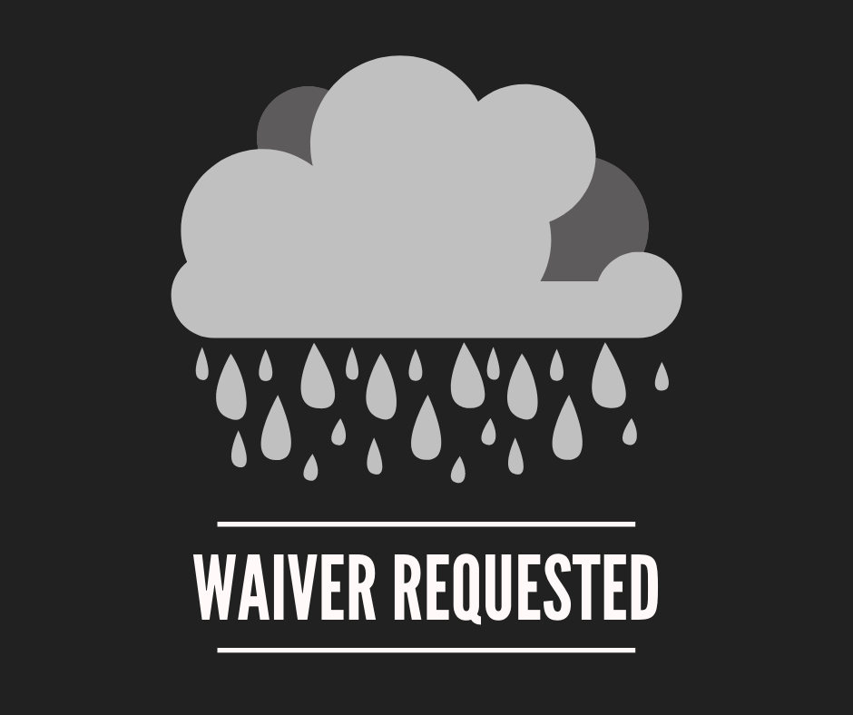 Rain Cloud, Text: Waiver Requested