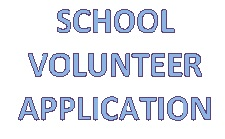 School Volunteer Application
